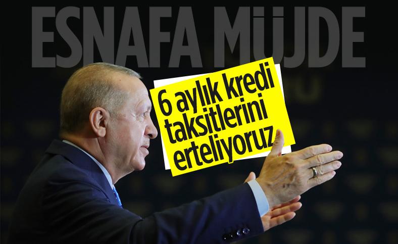 Cumhurbaşkanı Erdoğan'dan esnafa kredi müjdesi