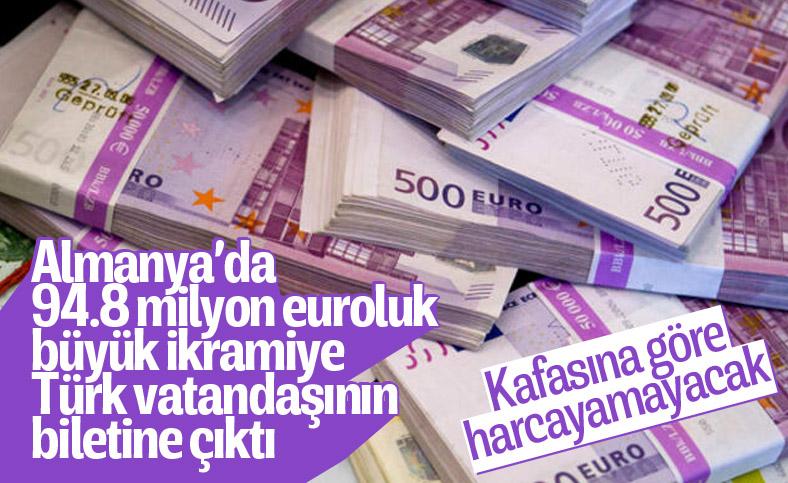 Almanya'da 94,8 milyon euroluk büyük ikramiyeyi Türk vatandaşı kazandı