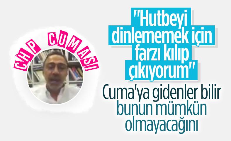 CHP'li Berhan Şimşek'in cuma namazı gafı