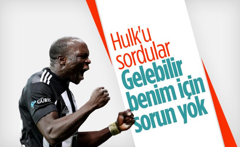Vincent Aboubakar: Hulk için benim sorunum yok