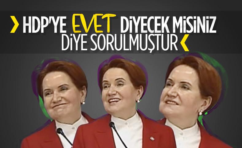 Meral Akşener'e HDP sorusu