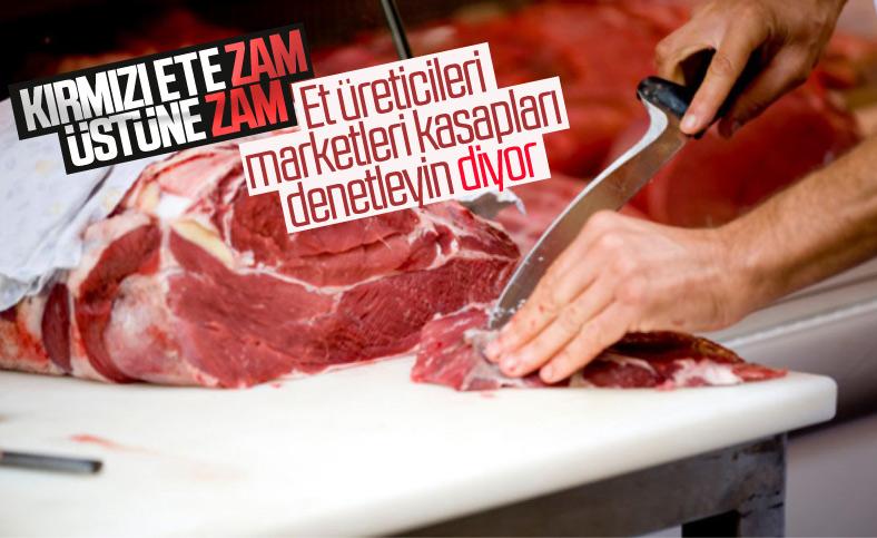 Et üreticileri gelen zamlar için market ve kasapları suçladı