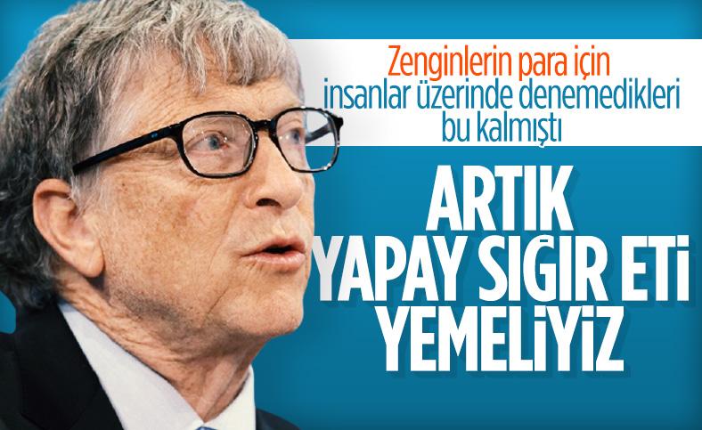 Bill Gates: Zengin ülkeler yapay ete geçmeli