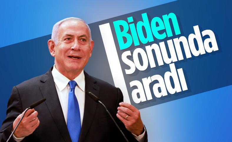 Biden sonunda Netanyahu'yu aradı