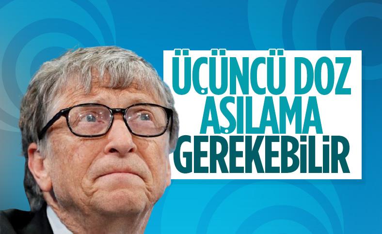 Bill Gates: Aşı için üçüncü doz gerekebilir
