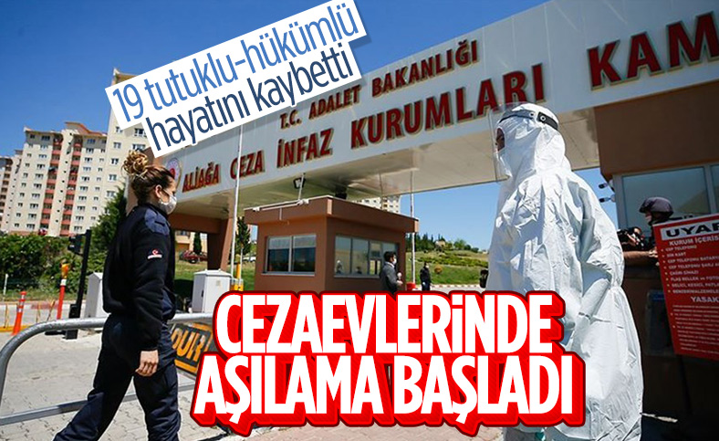 Adalet Bakanlığı: Cezaevlerinde aşılama başladı