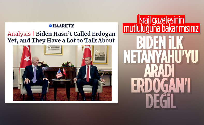 Haaretz: Biden, Erdoğan'ı henüz aramadı
