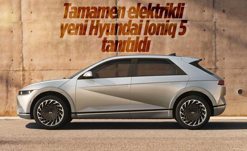 Elektrikli Hyundai Ioniq 5 tanıtıldı: İşte özellikleri