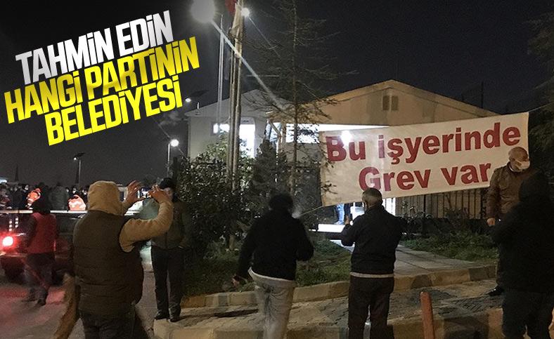 Maltepe Belediyesi'nde işçiler greve başladı