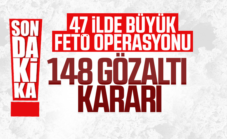 İzmir merkezli 47 ilde FETÖ operasyonu: 148 gözaltı kararı