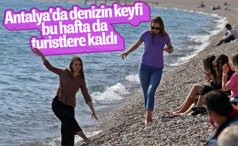 Antalya'da kısıtlamadan muaf turistlerin deniz keyfi