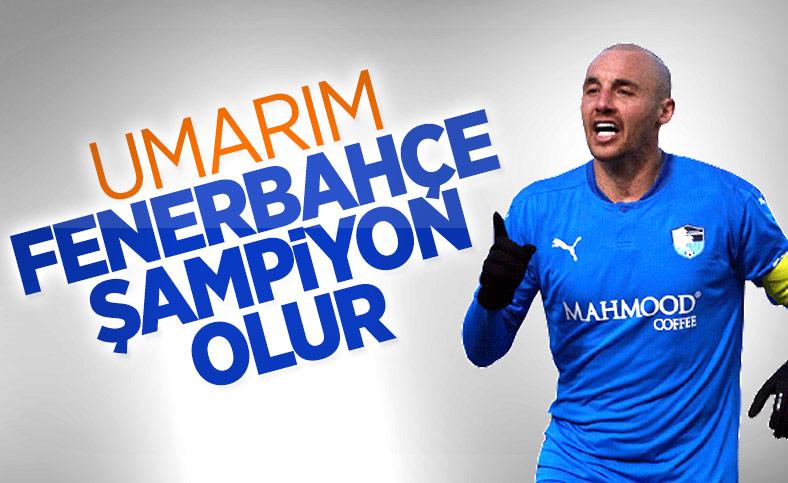 Aatif Chahechouhe: Umarım Fenerbahçe şampiyon olur