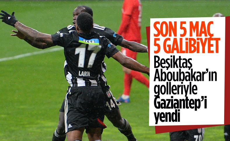 Beşiktaş, Gaziantep FK'yı 2 golle geçti