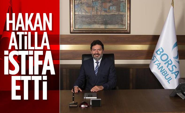 Borsa İstanbul: Hakan Atilla istifa etti