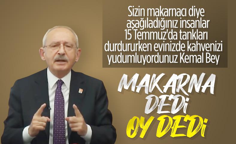Kemal Kılıçdaroğlu, makarnacı hakaretlerini yineledi