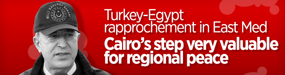 Cairo's approach benefits both Egypt, Turkey, says Defense Minister Akar