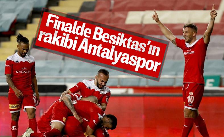 Türkiye Kupası finalinde Beşiktaş'ın rakibi Antalyaspor