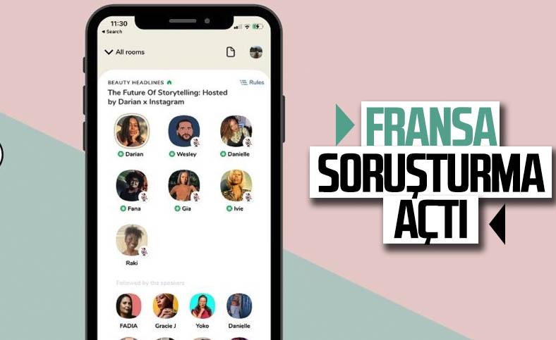 Fransa, Clubhouse hakkında soruşturma açtı