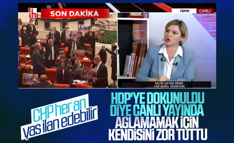 CHP'li Selin Sayek Böke'nin HDP'de yaşananlar sonrası ağlamaklı halleri