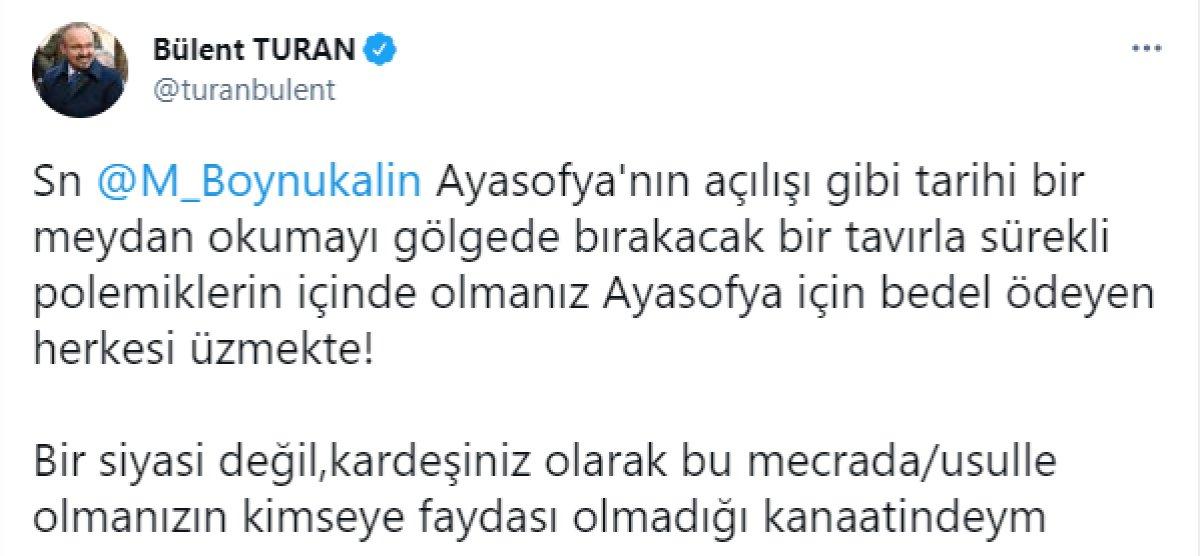 Bülent Turan dan Ayasofya Camii Baş İmamı Mehmet Boynukalın'a tepki #1