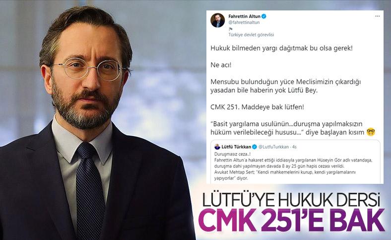 Fahrettin Altun'dan Lütfü Türkkan'a hukuk dersi