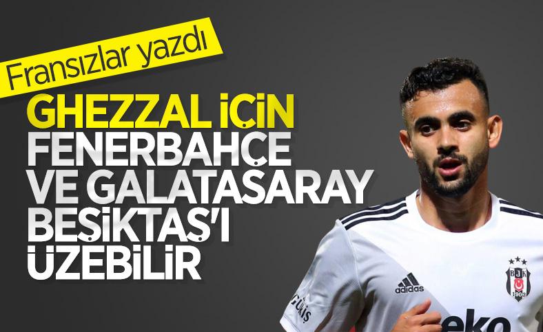 Fransız basını: Fenerbahçe ve Galatasaray Ghezzal için devreye girebilir