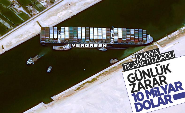 Süveyş Kanalı'ndaki tıkanıklığın maliyeti günlük 10 milyar dolar