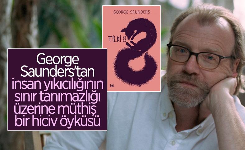 George Saunders'tan hiciv dolu bir öykü: Tilki 8