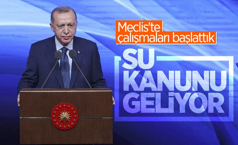 Cumhurbaşkanı Erdoğan: Meclis'te su kanunu hazırlıyoruz