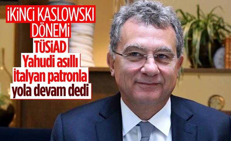 Simone Kaslowski, yeniden TÜSİAD başkanı oldu