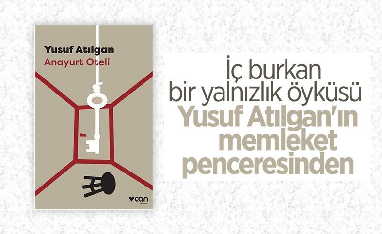 Yusuf Atılgan'ın unutulmaz romanı Anayurt Oteli, bir memleket portresi