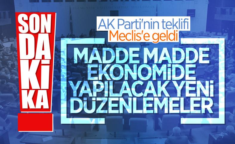 AK Parti, ekonomiye ilişkin kanun teklifini TBMM'ye sundu