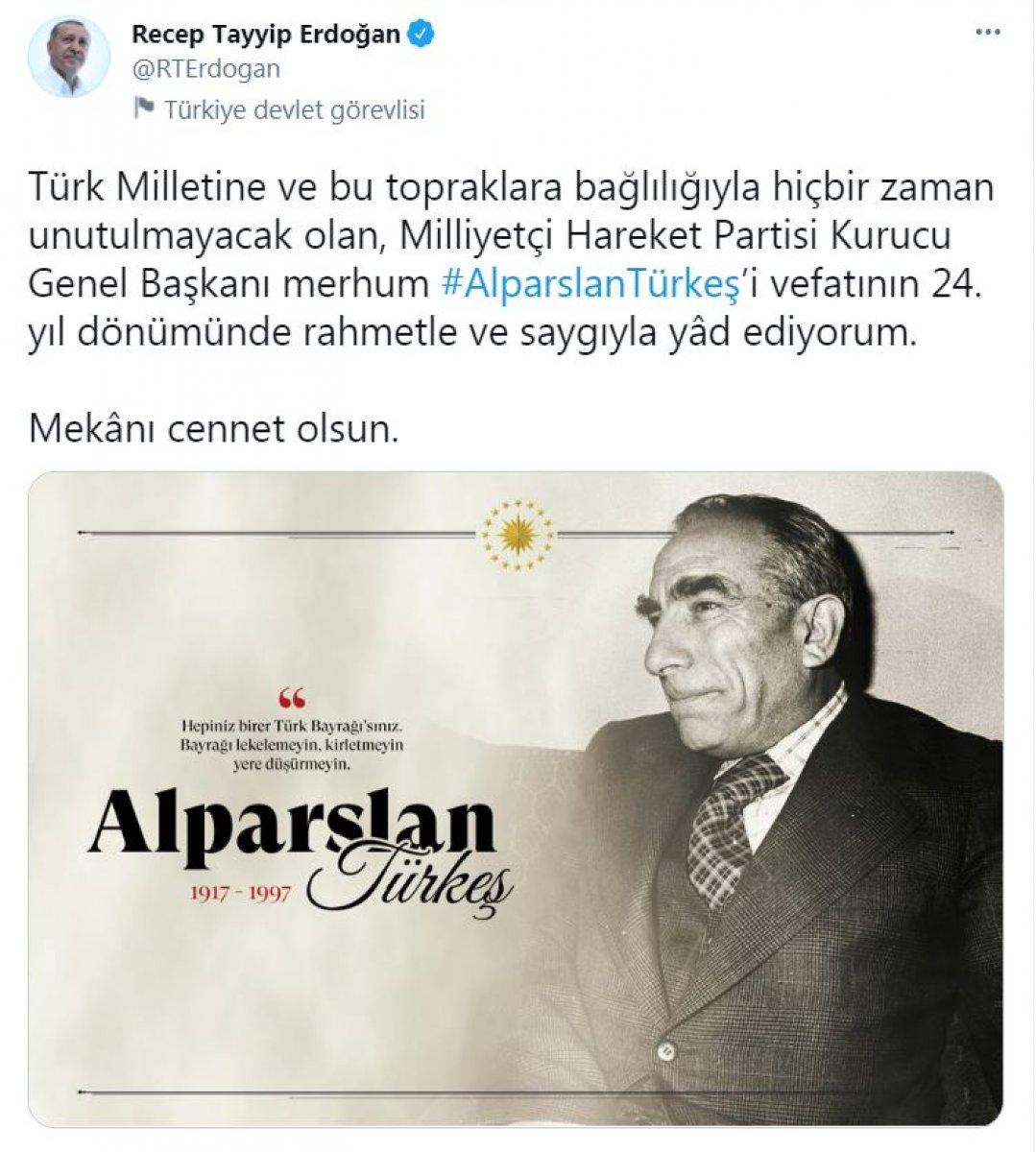 Cumhurbaşkanı Erdoğan dan Alparslan Türkeş paylaşımı #1