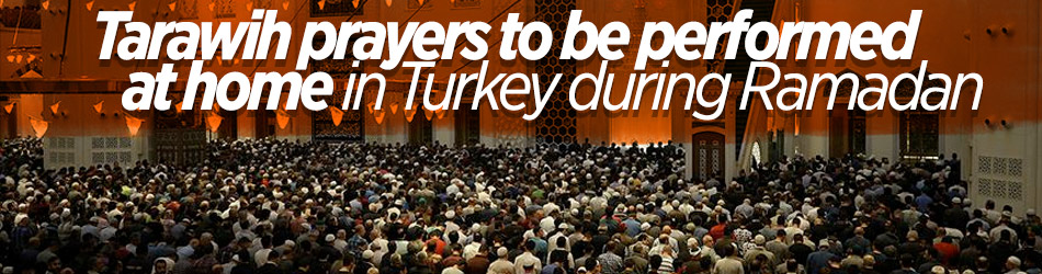 Turkey suspends tarawih prayers at mosques