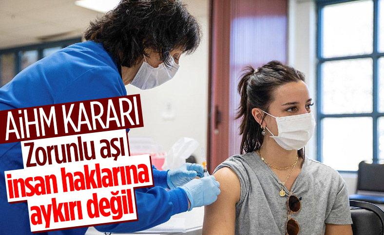 AİHM'den zorunlu aşı açıklaması
