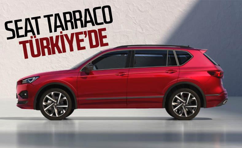 Seat Tarraco Türkiye'de satışa çıktı: İşte fiyatı ve özellikleri