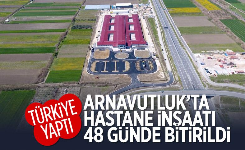 Türkiye sözünde durdu, Arnavutluk'ta 48 günde hastane inşa edildi