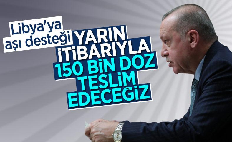 Cumhurbaşkanı Erdoğan'dan Libya'ya aşı desteği açıklaması