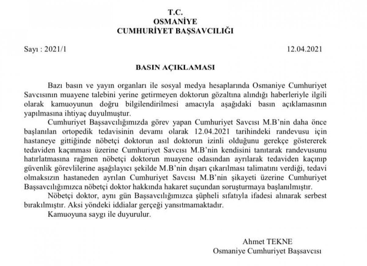 Osmaniye de savcı, kendisini muayene etmeyen doktoru gözaltına aldırdı #2