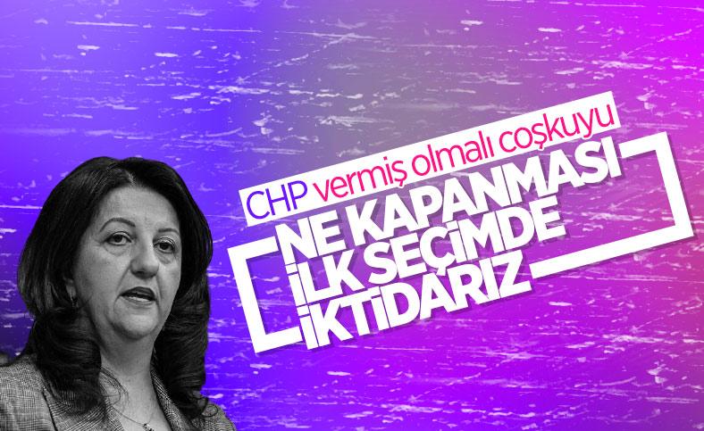 Pervin Buldan: İlk seçimde HDP yönetimde olacak