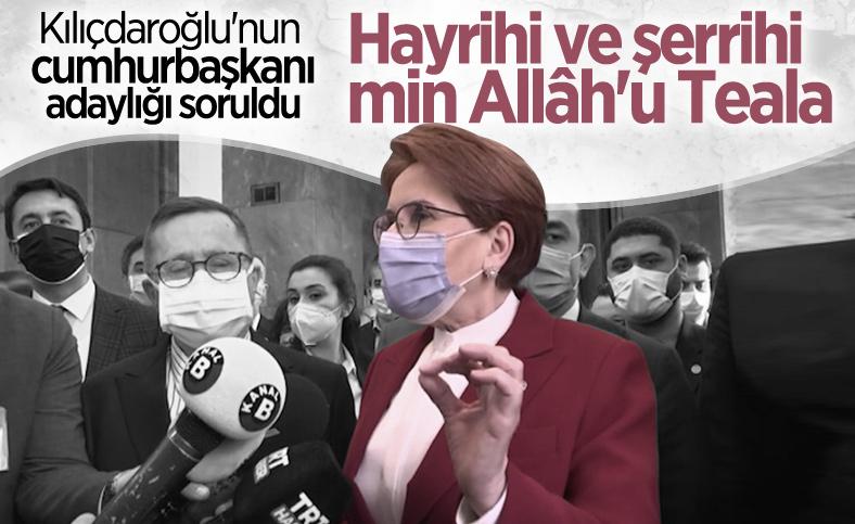 Meral Akşener: Kılıçdaroğlu, cumhurbaşkanı adayı olmayı düşünebilir