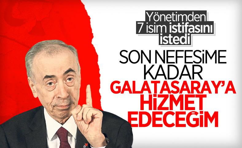 Galatasaray'da 7 yönetici Mustafa Cengiz'e istifa etmesini söyledi