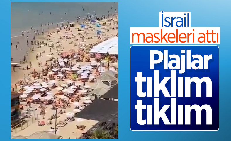 İsrail'de normalleşmeyle plajlar doldu