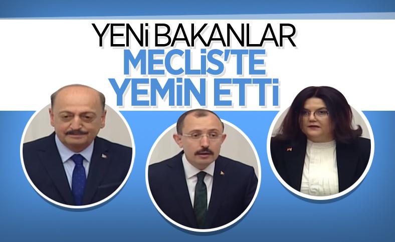 3 yeni bakan Meclis'te yemin etti