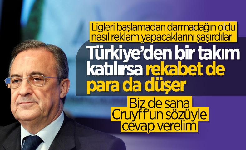 Florentino Perez'den Türkiye ligini aşağılayan ifadeler