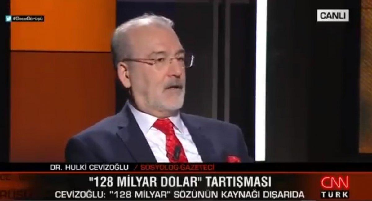 Hulki Cevizoğlu: 128 milyar dolar yalanı CHP ye servis edildi #1