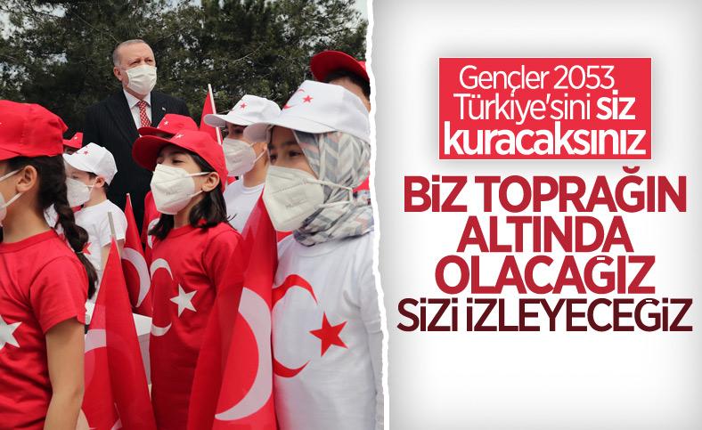 Cumhurbaşkanı Erdoğan'dan gençlere: 2053 Türkiye'sini siz kuracaksınız