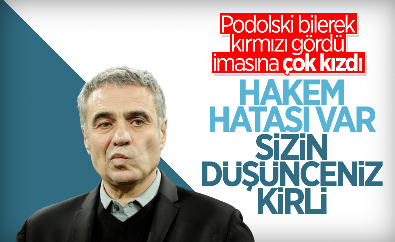 Ersun Yanal'dan Lukas Podolski'ye destek