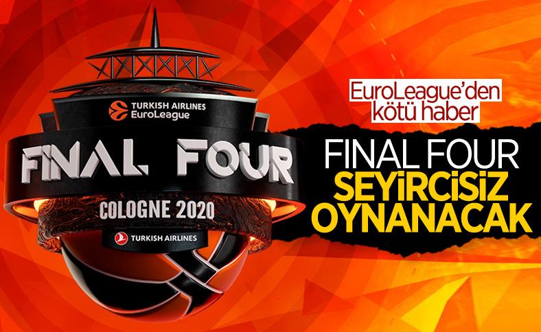 EuroLeague'de Final-Four, seyircisiz oynanacak