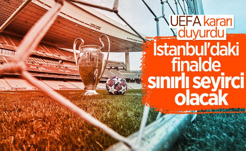 UEFA: İstanbul'daki finalde sınırlı sayıda seyirci olacak
